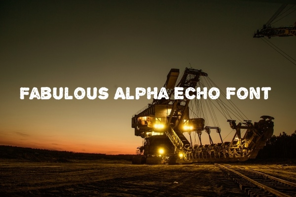 Fabulous Alpha Echo Font
