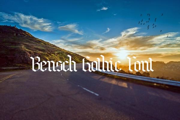 Fancy Bensch Gothic Font