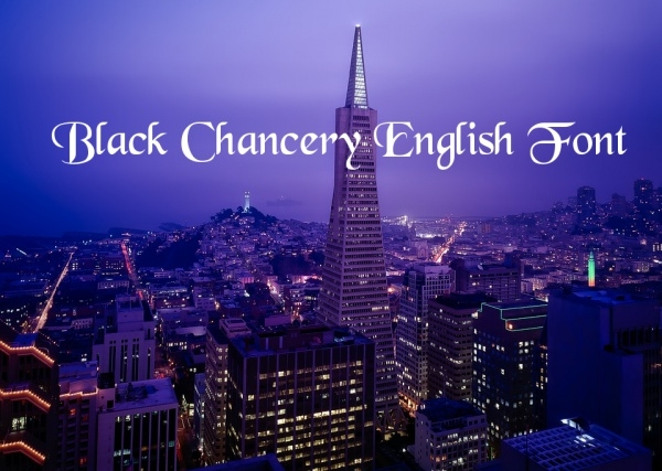Fancy Black Chancery English Font
