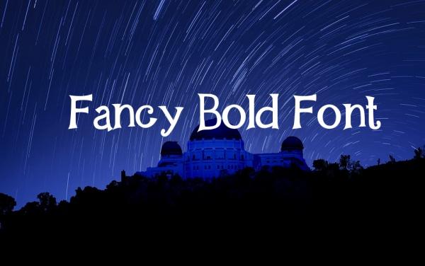 Fancy Bold Font