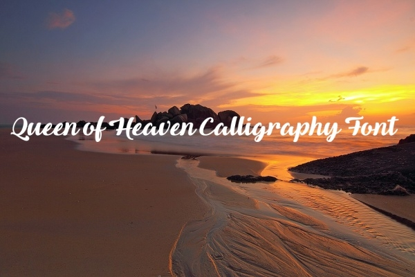 Fancy Queen of Heaven Calligraphy Font