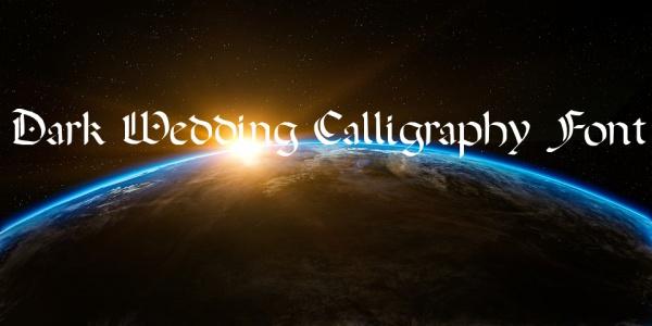 Free Dark Wedding Calligraphy Font