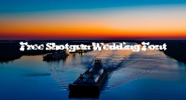 Free Shotgun Wedding Font