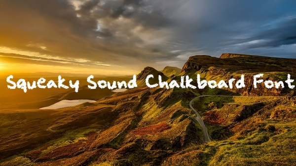 Free Squeaky Sound Chalkboard Font