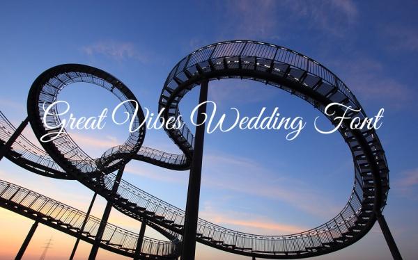 great vibes cursive wedding font