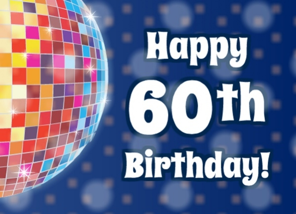 Happy Electronic 60th Disco Birthday