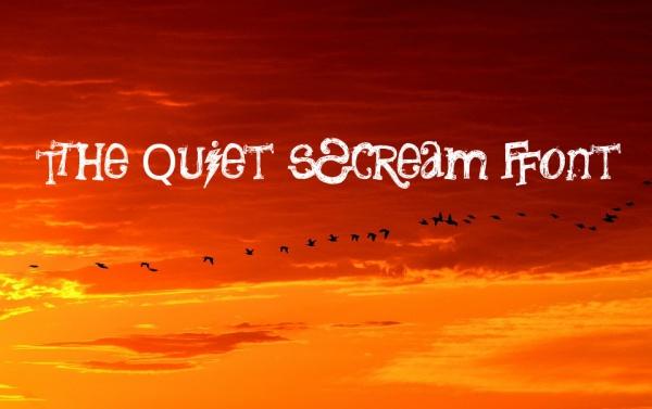The Quiet Scream Font