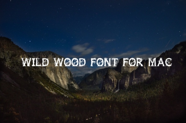 wild wood font for mac