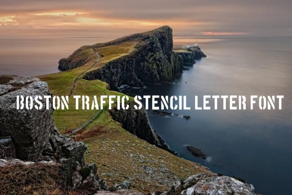 Boston Traffic Stencil Letter Font