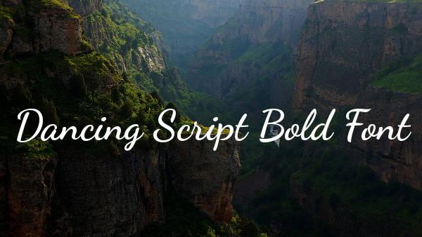 Dancing Script Bold Font