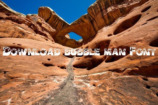 Download bubble man Font