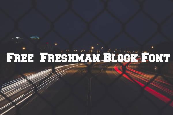 Free Freshman Block Font