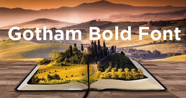 Gotham Bold Font