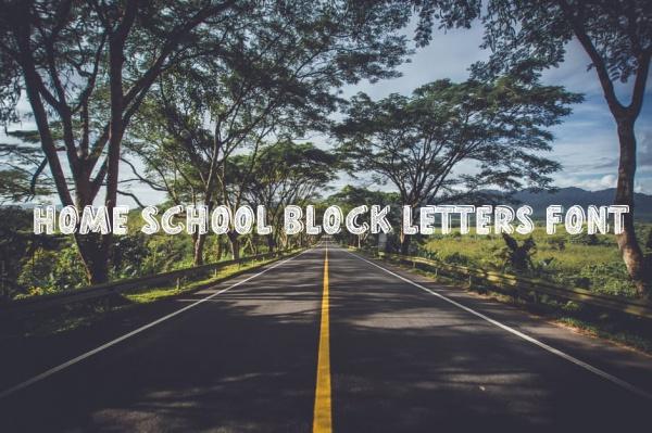 Home School Block Letters Font