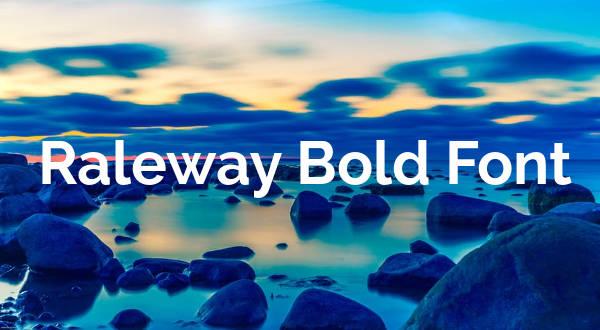 Raleway Bold Font