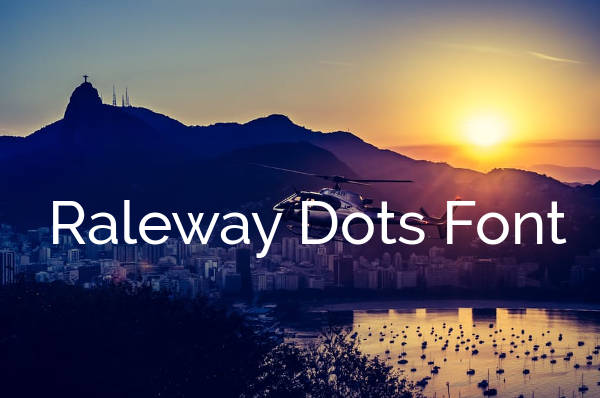 Raleway Dots Font