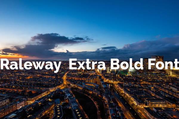 Raleway Extra Bold Font