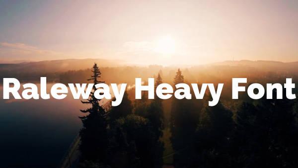 Raleway Heavy Font