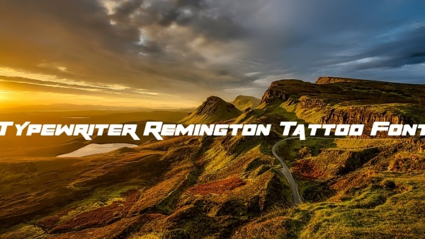 Typewriter Remington Tattoo Font