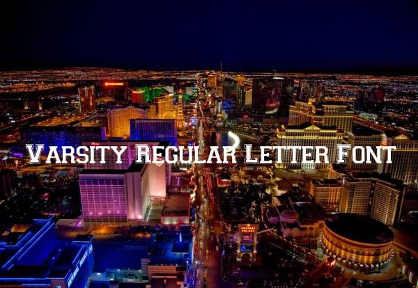 Varsity Regular Letter Font