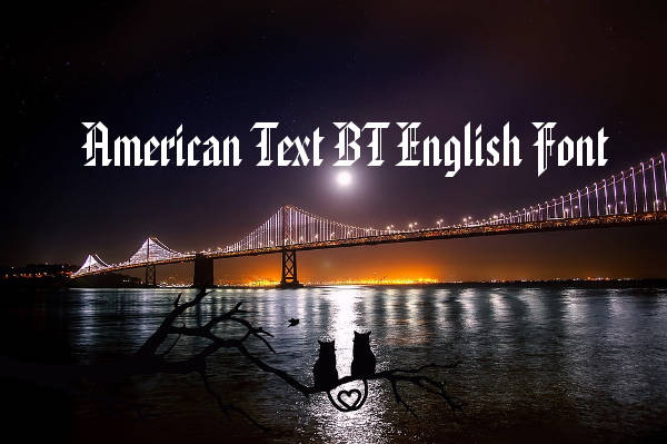 american text bt english font