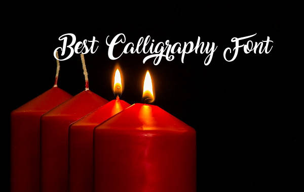 Best Calligraphy Font