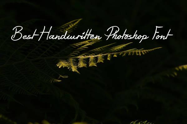 Best Handwritten Photoshop Font