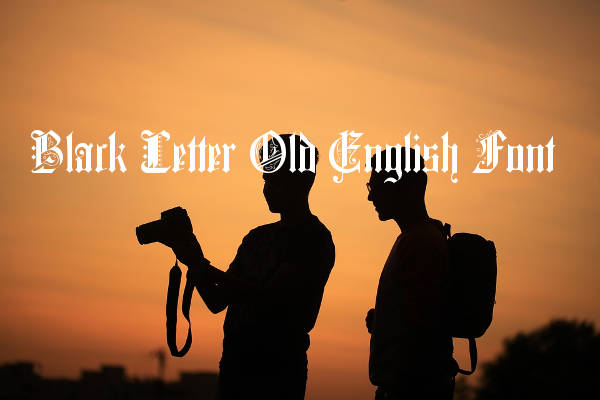 black letter old english font