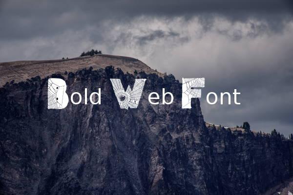 Bold Web Font