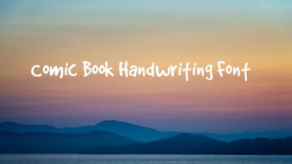 Comic Book Handwriting Font