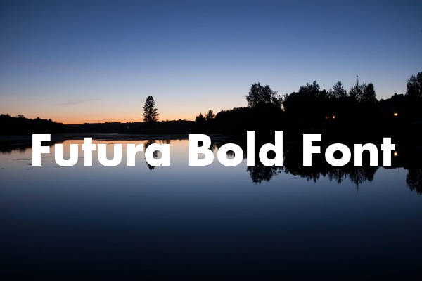 Futura Bold Font