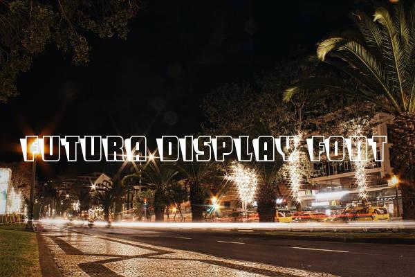 Futura Display Font