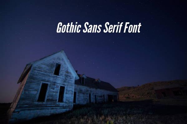 Gothic Sans Serif Font