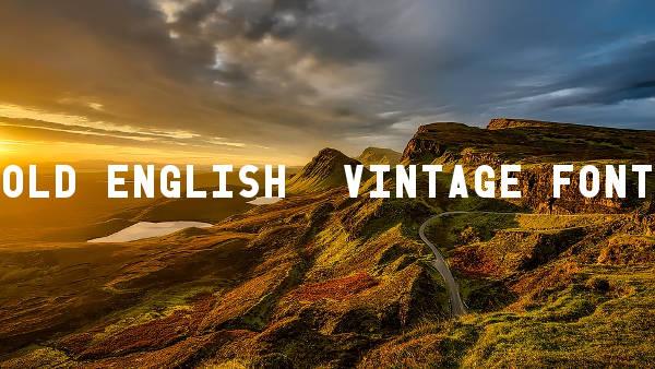 Old English Vintage Font